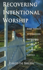 Recovering Intentional Worship