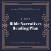 Revision to this week's Bible Narratives Reading Plan